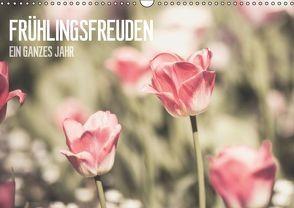 Frühlingsfreuden – Ein ganzes Jahr (Wandkalender 2016 DIN A3 quer) von Dobrindt,  Jeanette