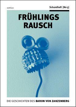 Frühlingsrausch von Gabriel,  Ulrich, Zanzenberg,  Baron von