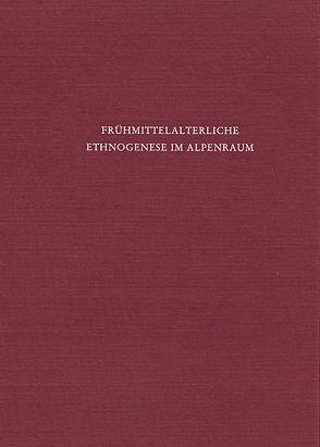 Frühmittelalterliche Ethnogenese im Alpenraum von Beumann,  Helmut, Schröder,  Werner
