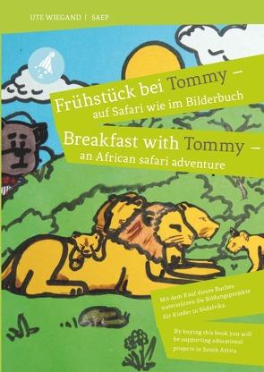 Frühstück bei Tommy/Breakfast with Tommy von Wiegand,  Ute