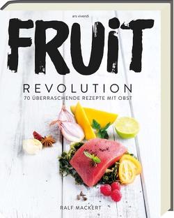 Fruit Revolution von Mackert,  Ralf