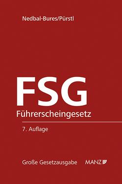 FSG Führerscheingesetz von Nedbal-Bures,  Brigitte, Pürstl,  Gerhard