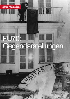 FU70 : Gegendarstellungen von Bennewitz,  Fabian, Hollnagel,  Janik, Keil,  Johanna, Schneider,  Tilman