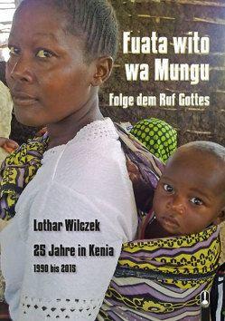Fuata wito wa Mungu / Folge dem Ruf Gottes von Wilczek,  Lothar