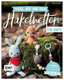 Fuchs, Bär und Hase – süße Häkelwelten für Babys von Stopat,  Sabrina