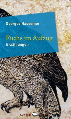 Fuchs im Aufzug von Hausemer,  Georges