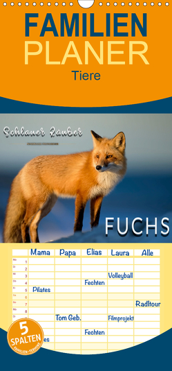 Fuchs – schlauer Räuber – Familienplaner hoch (Wandkalender 2020 , 21 cm x 45 cm, hoch) von Roder,  Peter