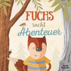 Fuchs sucht Abenteuer von Holzmann,  Herwig