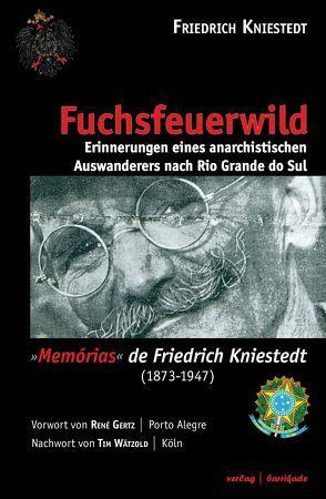 Fuchsfeuerwild von Gertz,  René E., Kniestedt,  Friedrich, Wätzold,  Tim