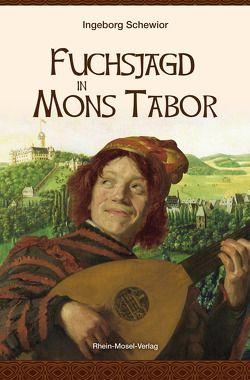 Fuchsjagd in Mons Tabor von Schewior,  Ingeborg