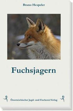 Fuchsjagern von Hespeler,  Bruno
