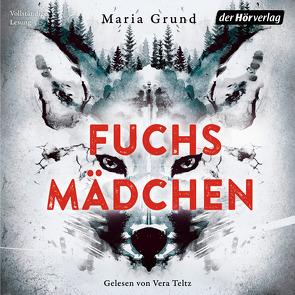 Fuchsmädchen von Grund,  Maria, Teltz,  Vera, Thiele,  Sabine