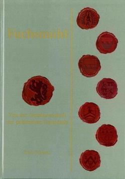 Fuchsmühl von Schraml,  Erich