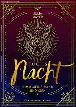 Fuchsnacht von Mayer,  Julia