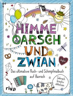 FUCK – Himme, Oarsch und Zwian von Riva Verlag