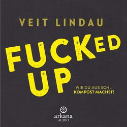 Fucked up von Lindau,  Veit