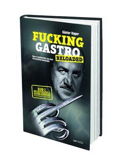 Fucking Gastro Reloaded (Günter Hager)