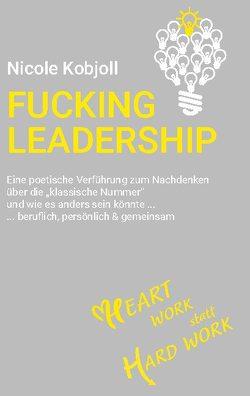 Fucking Leadership von Kobjoll,  Nicole