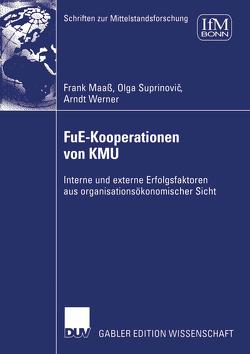 FuE-Kooperationen von KMU von Maaß,  Frank, Suprinovic,  Olga, Werner,  Arndt