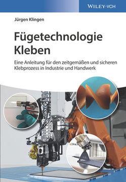 Fügetechnologie Kleben von Klingen,  Jürgen