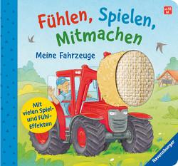 Fühlen, Spielen, Mitmachen: Meine Fahrzeuge von Frank,  Cornelia, Richter,  Stefan