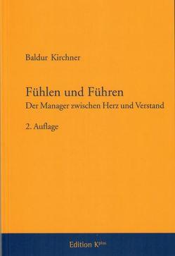 Fühlen und Führen von Kirchner,  Prof. Dr. Baldur