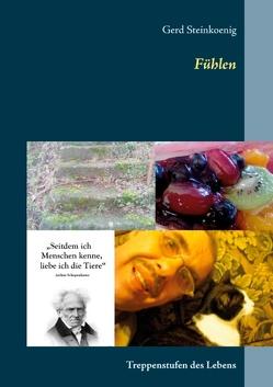 Fühlen von Steinkoenig,  Gerd