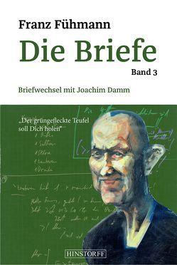 Fühmann-Damm Briefwechsel von Damm,  Joachim