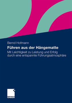Führen aus der Hängematte von Hofmann,  Bernd