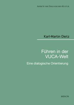 Führen in der VUCA-Welt von Dietz,  Karl-Martin