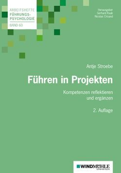 Führen in Projekten von Crisand,  Ekkehard, Raab,  Gerhard, Stroebe,  Antje