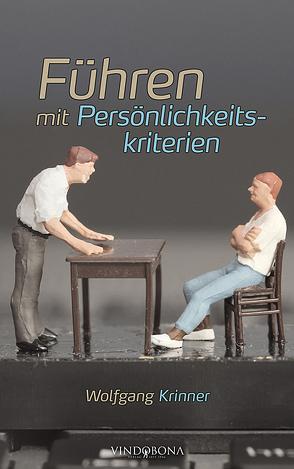 Führen mit Persönlichkeitskriterien von Krinner,  Wolfgang