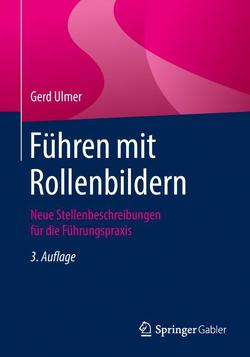 Führen mit Rollenbildern von Ulmer,  Gerd