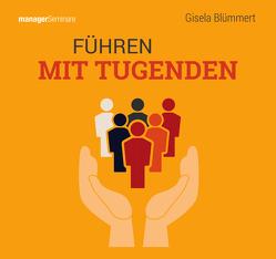 Führen mit Tugenden (Trainingskonzept) von Blümmert,  Gisela
