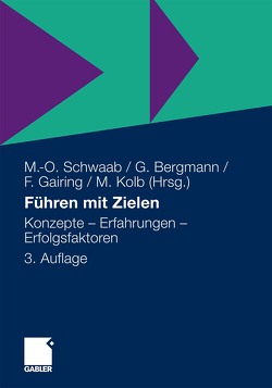 Führen mit Zielen von Bergmann,  Günther, Gairing,  Fritz, Kolb,  Meinulf, Schwaab,  Markus-Oliver