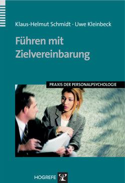 Führen mit Zielvereinbarung von Kleinbeck,  Uwe, Schmidt,  Klaus H