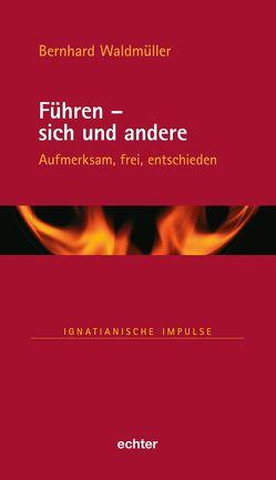 Führen – sich und andere von Waldmüller,  Bernhard
