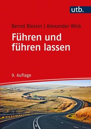 Führen und führen lassen von Blessin,  Bernd, Wick,  Alexander