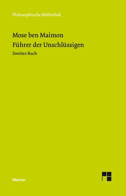Führer der Unschlüssigen von Maier,  Johann, Maimonides, Weiss,  Adolf