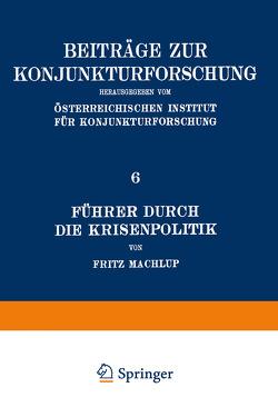 Führer Durch Die Krisenpolitik von Machlup,  Fritz