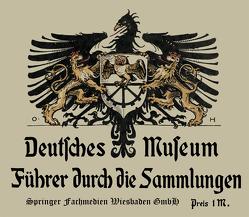 Führer durch die Sammlungen von Deutsches Museum
