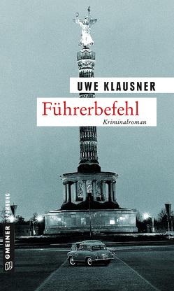 Führerbefehl von Klausner,  Uwe