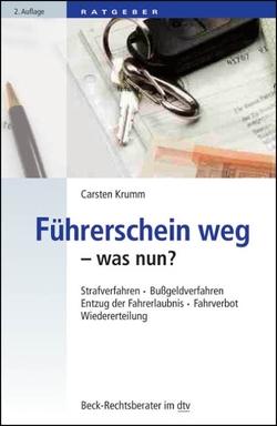 Führerschein weg – was nun? von Krumm,  Carsten