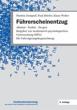 Führerscheinentzug von Brieler,  Paul, Weber,  Klaus, Zentgraf,  Maritta