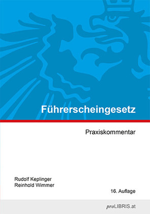 Führerscheingesetz von Keplinger,  Rudolf, Wimmer,  Reinhold