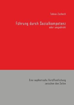 Führung durch Sozialkompetenz von Zschech,  Tobias