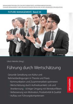 Führung durch Wertschätzung von Prof. Dr. Dr. h.c. Wehrlin,  Ulrich