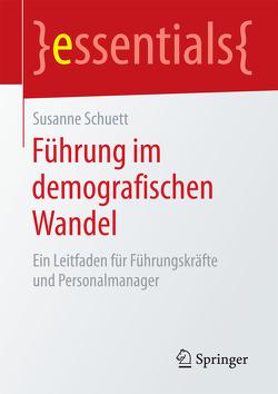 Führung im demografischen Wandel von Schuett,  Susanne