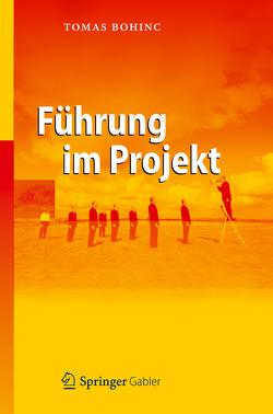Führung im Projekt von Bohinc,  Tomas