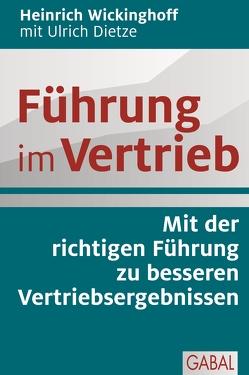 Führung im Vertrieb von Dietze,  Ulrich, Wickinghoff,  Heinrich